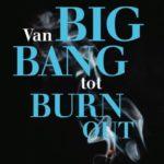 Relax More - Van Big Bang tot Burn-out