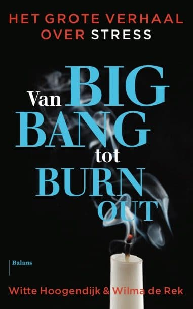 Relax More - Van Big Bang tot Burn-out